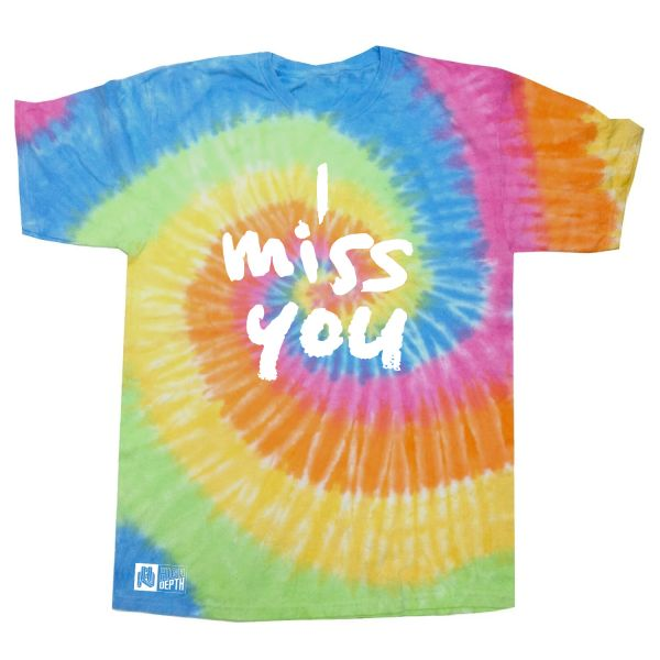 I Miss You multi colour tie dye tee