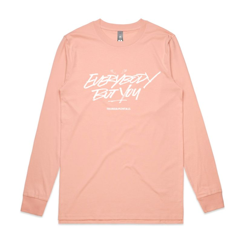 Everybody But You Pink Longsleeve